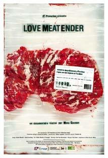 Projection de LoveMEATender