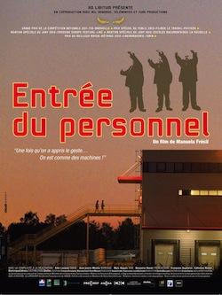 Documentaire: entrée du personnel