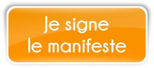 Signez le manifeste